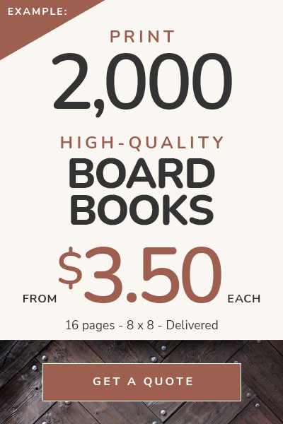Board Book Printing Prices — 2,000 children's board books printed, from $3.50 each — Delivered!
