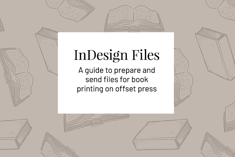 Send InDesign file to printer - The Guide to Sending Files to Print on Press. This guide is for Star Print Brokers book printing services.