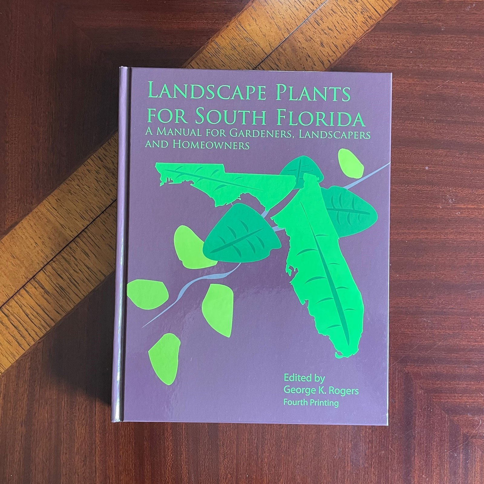 Landscape Plants for South Florida by George K. Rogers.