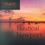 Nautical Newport by photographer,Onne van der Wal.