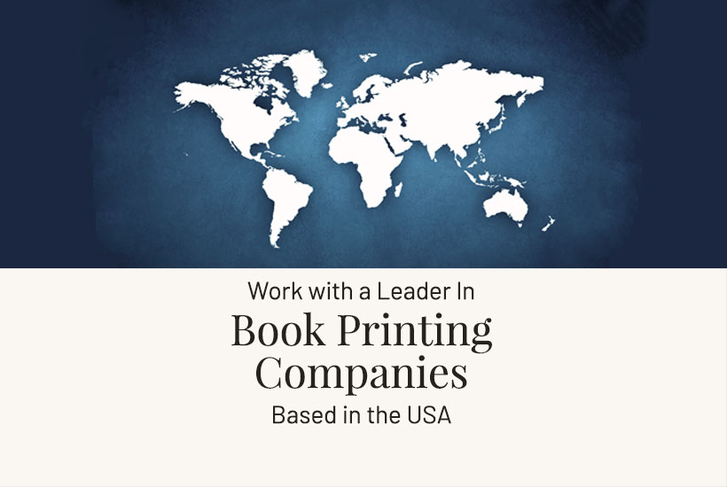 The Leader in Book Printing Companies for Self Publishers. We stand behind the books we print.
