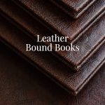 Leather bound books with choices in color and textures. Leather book covers are available for self-publishers.